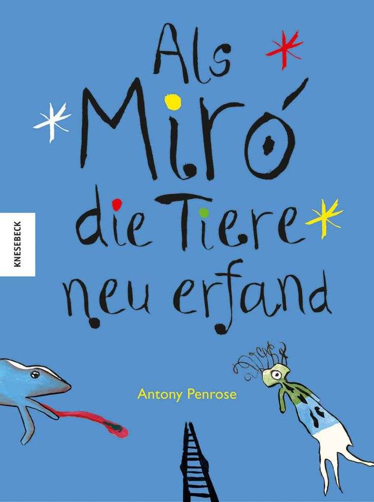 When Miró reinvented the animals. Picture book for children from 4 years