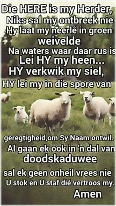 Teks - Ps 23 Bid die Bybel #Afrikaans #Scripture #iBelieve (FB)