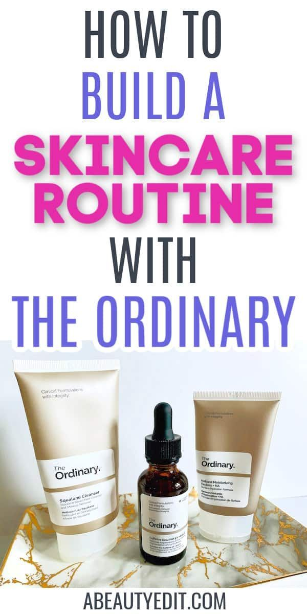 How To Build A Skincare Routine With The Ordinary Products The Ordinary Skincare Routine Dry Acne Prone Skin The Ordinary Products