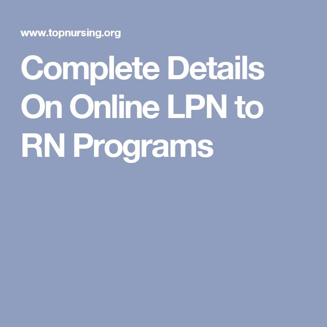 Complete Details On Online LPN to RN Programs