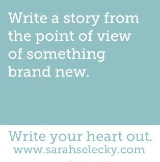 Write a story from the point of view of something brand new.