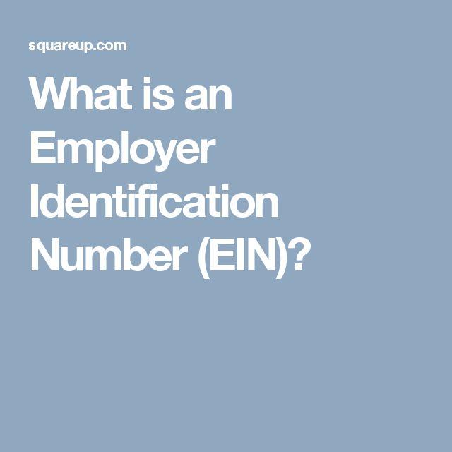 What is an Employer Identification Number (EIN)?