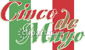 "Clipart.com Closeup | Royalty-Free Image of sign, banner, words, text, holiday, occasion, nation, national, country, Mexico, Mexican, ""Cinco de Mayo"", flag"