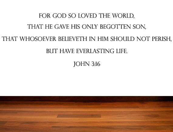 Inspirational Quotes Bible Verse Christian Quote - God So Loved The World - John 3:16 Wall Quote Vinyl Sticker KJV Bible Verses Vinyl Decal