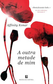 """Bloguinhas Paradise: Novidade Bertrand Editora - """"A Outra Metade de Mim..."""