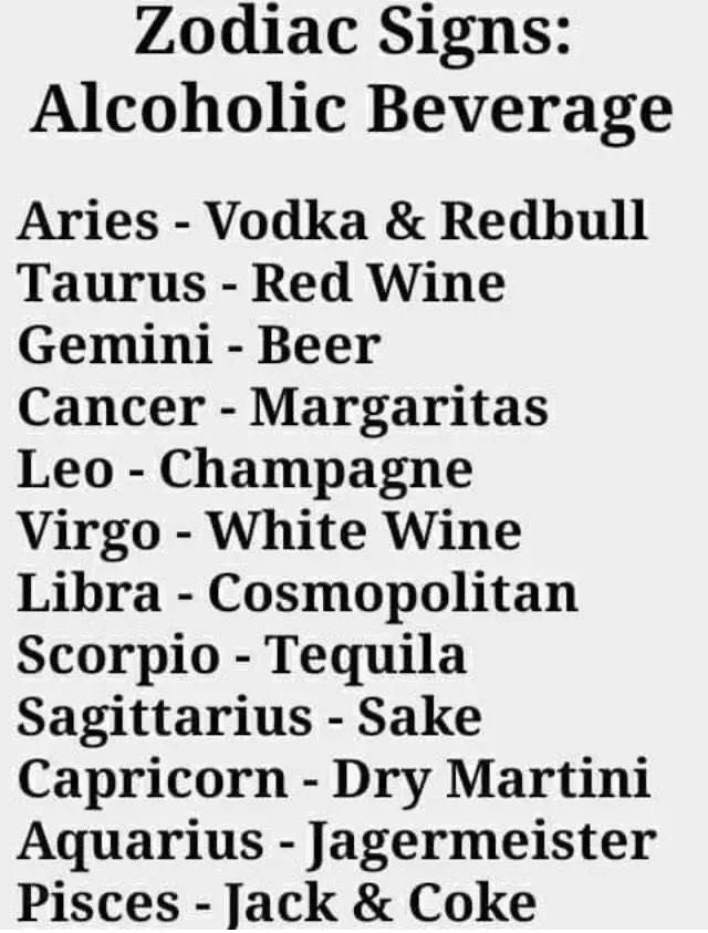 Zodiac Signs - Signs As Alcoholic Beverages - Wattpad