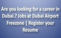 Jobs at Dubai Airport Freezone | Register your Resume