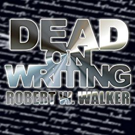 "Another must-listen from my #AudibleApp: ""Dead on Writing"" by Robert W. Walker, narrated by Thomas J. Lemke."