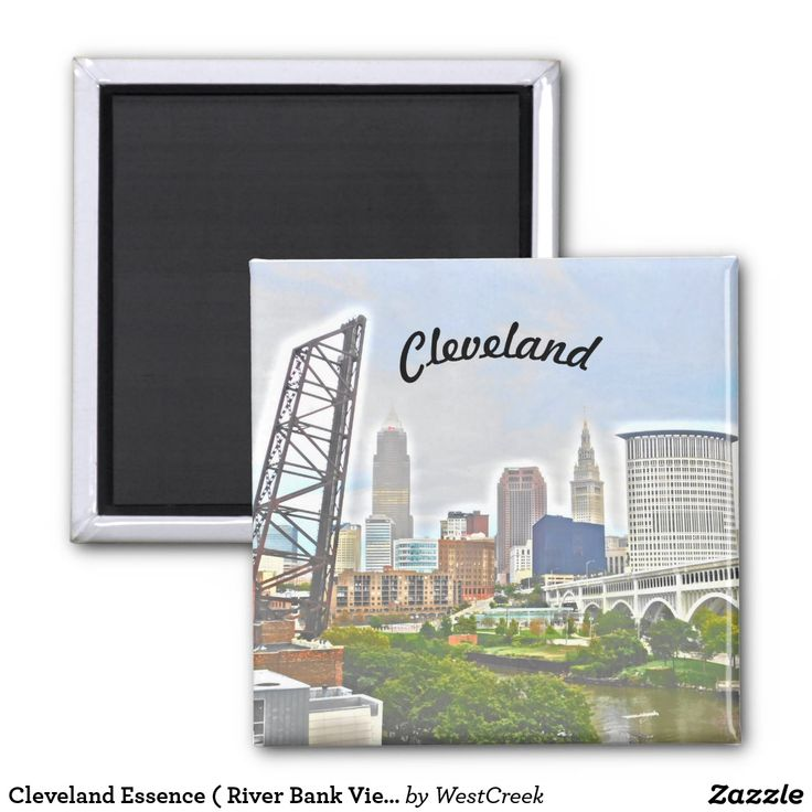Cleveland Essence ( River Bank View) Magnet Thank you, to the buyer in Pennsylvania!
