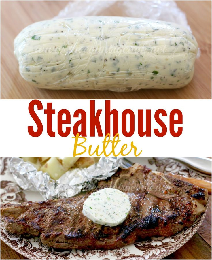 Best Steak Marinade and Steakhouse Butter recipes from The Country Cook
