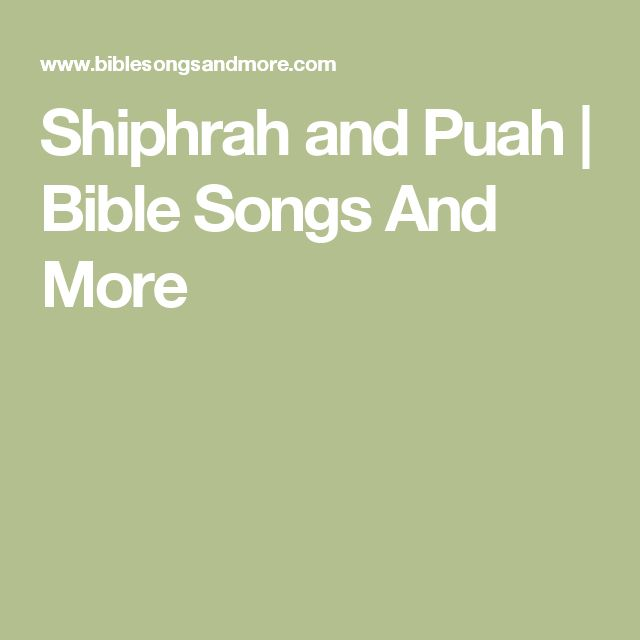 Shiphrah and Puah | Bible Songs And More