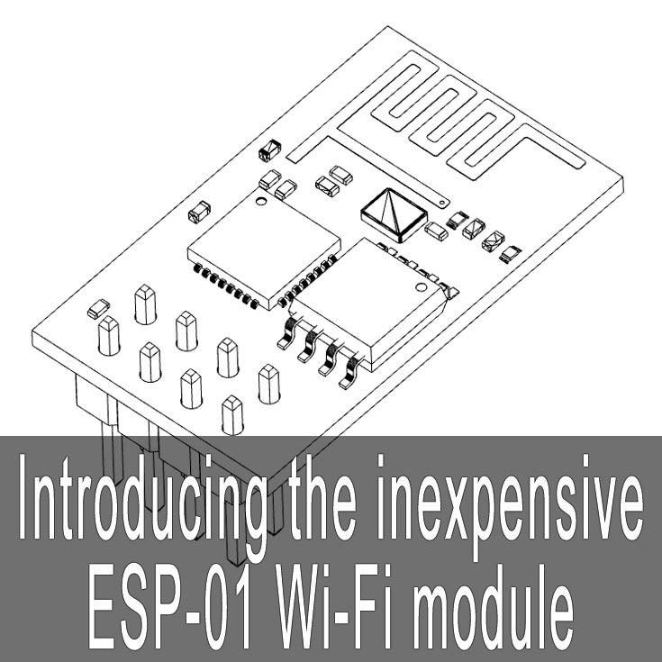 Introducing the inexpensive ESP8266 Wi-Fi module