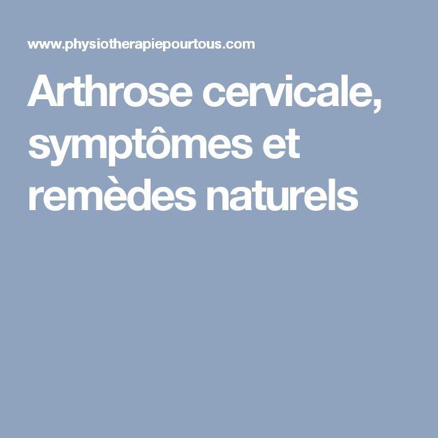 Arthrose cervicale, symptômes et remèdes naturels