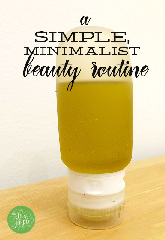 A simple, minimalist beauty routine—easy ideas that anyone can do!
