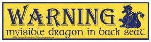 Bumper Sticker - Warning: Invisible Dragon in Back Seat | The Magickal Cat Online Pagan/Wiccan Shop