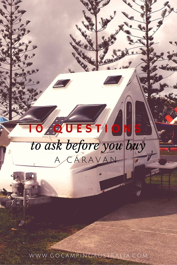 WHAT TO ASK BEFORE YOU BUY A CARAVAN
