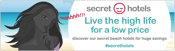 These secret hotels are offered at up to 50% off their standard rates, we cannot reveal their actual name or show hotel photos until immediately after you book. We can, however, give you enough clues that you know what you can expect from your holiday. It will be our little secret and your massive saving. Live the high life for a low price!