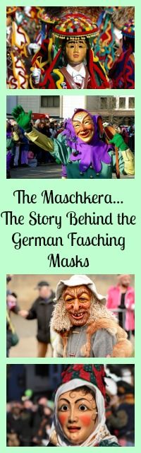 What is the story behind those German Fasching masks?