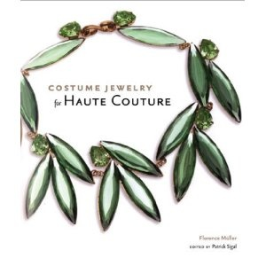Costume Jewelry for Haute Couture: Worth Reading, Florence Muller, Costumes Jewellery, Books Worth, Haute Couture Jewellery, Florence Müller, Costumes Jewelry, Costume Jewelry, Books Costumes