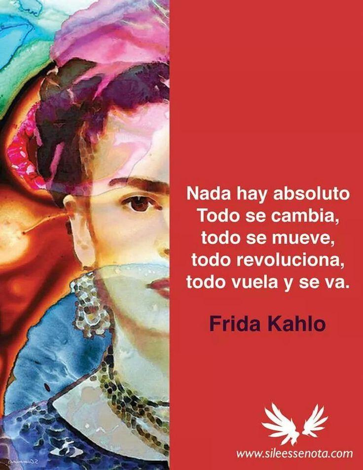 Frida Kahlo.... Nada mas cierto que esta frase y nada mas triste que la realidad...
