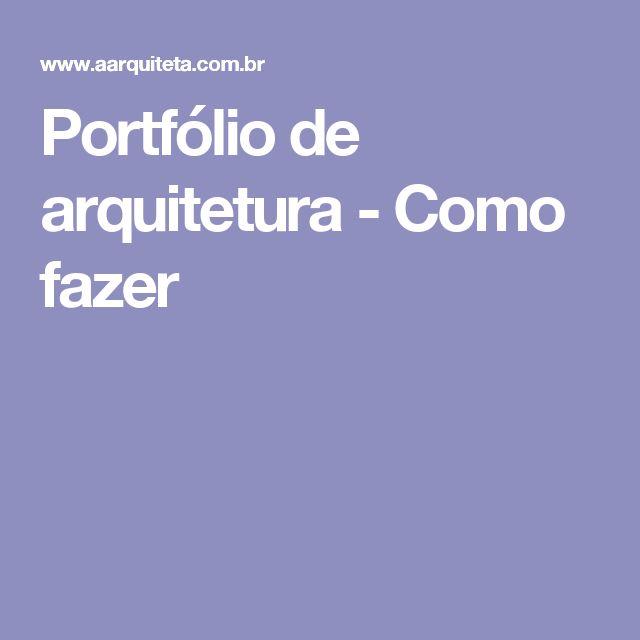Portfólio de arquitetura - Como fazer