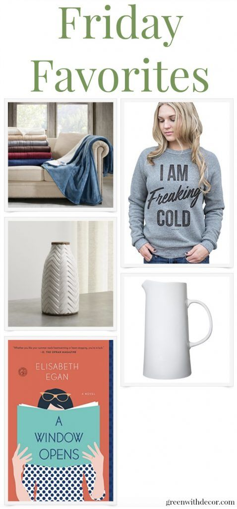 Friday Favorites - a great roundup: a heated throw blanket, cozy sweatshirt, white vase, white pitcher and a good book!