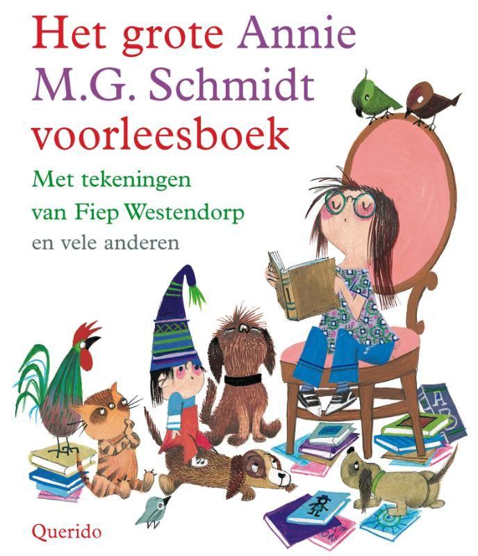 Het grote Annie M.G. Schmidt voorleesboek | Standaard Boekhandel