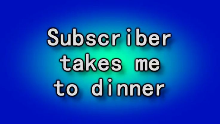 A subscriber buys me dinner!
