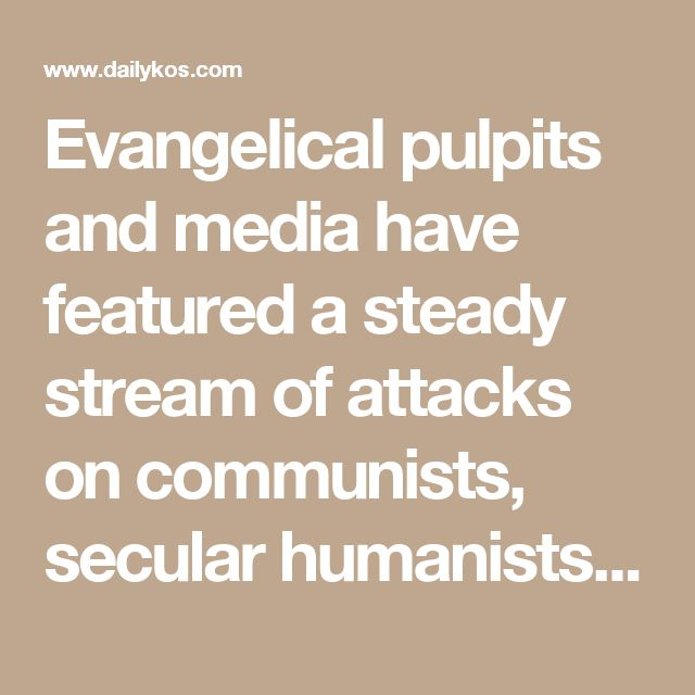 """Evangelical pulpits and media have featured a steady stream of attacks on communists, secular humanists, welfare queens, abortionists, gays, liberals, intellectuals, Muslims, the transgendered and so on. The """"enemy"""" in these constructions constantly change, but what does not change is the fact that evangelicals are always in need of a target on which to focus their ire."""
