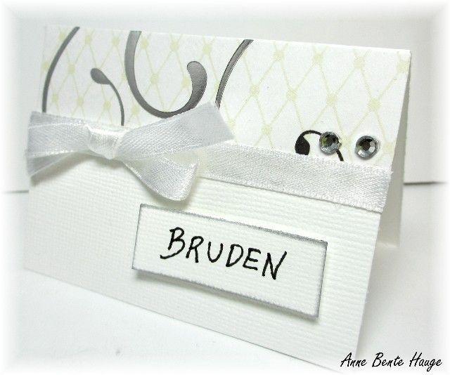 Kreativ Hobby: Anne Bente - bordkort og invitasjon til bryllup