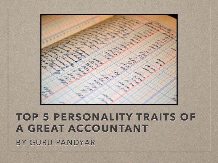 Top 5 Personality Traits of a Great Accountant | Guru Pandyar