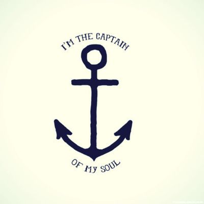 """""""I'm the captain of my soul"""" - The Happiest Girls are the Prettiest"""