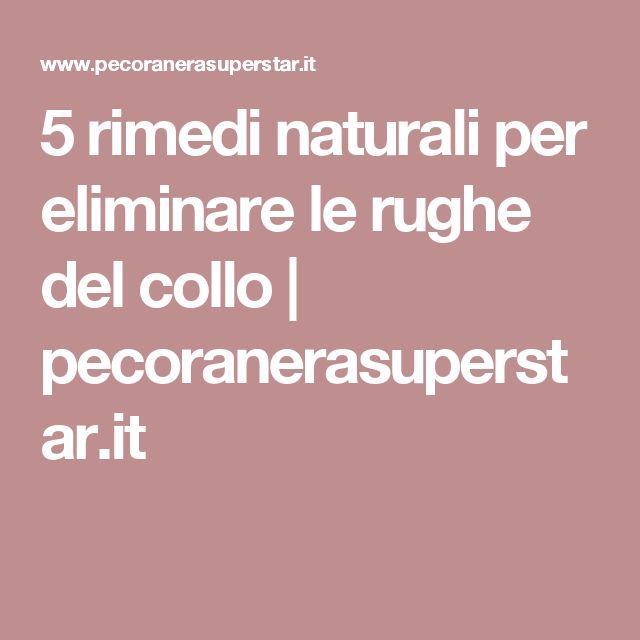 5 rimedi naturali per eliminare le rughe del collo | pecoranerasuperstar.it
