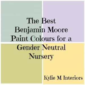 the best benjamin moore paint colours for a gender neutral baby nursery