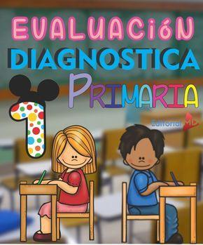 Les Compartimos esta Evaluacion Diagnostica Para PRIMERO de Primaria (ACTUALIZADA), Incluye examen de diagnostico para primer grado con hoja de respuestas. Primer Grado. Ejemplo Gratis 1