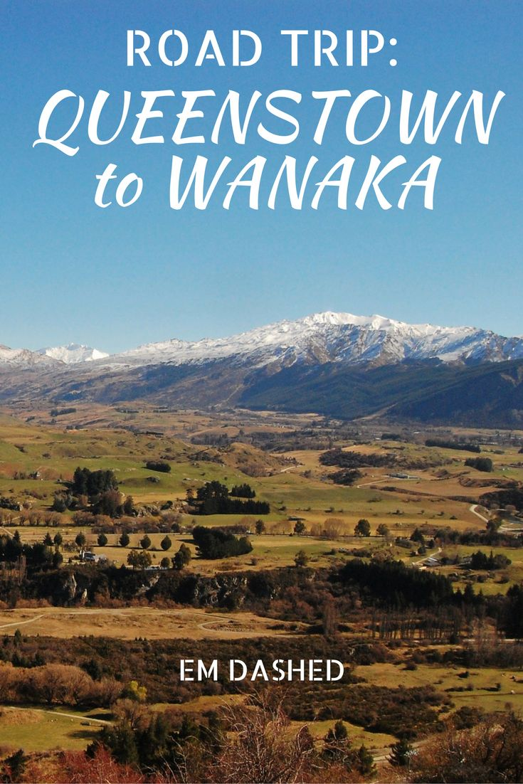 Tips and suggestions for a road trip between Queenstown and Wanaka -- two of New Zealand's most iconic and stunning towns.