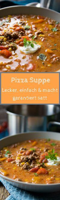 Pizzasuppe, einfaches Rezept für super leckere Suppe.