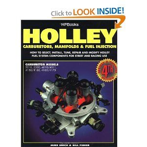 Holley: Carburetors, Manifolds & Fuel Injection Manual www.LearnAutomotiveKnowledgeOnline.com