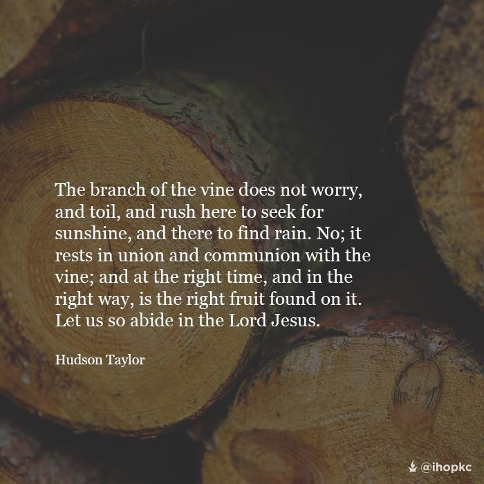Abide--Hudson Taylor quote from ihop