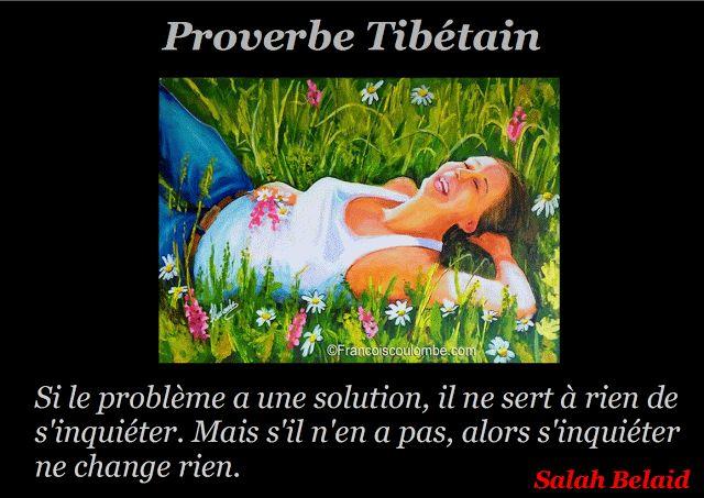 La Pensée Du Jour: Restons calmes (Proverbe Tibétain)
