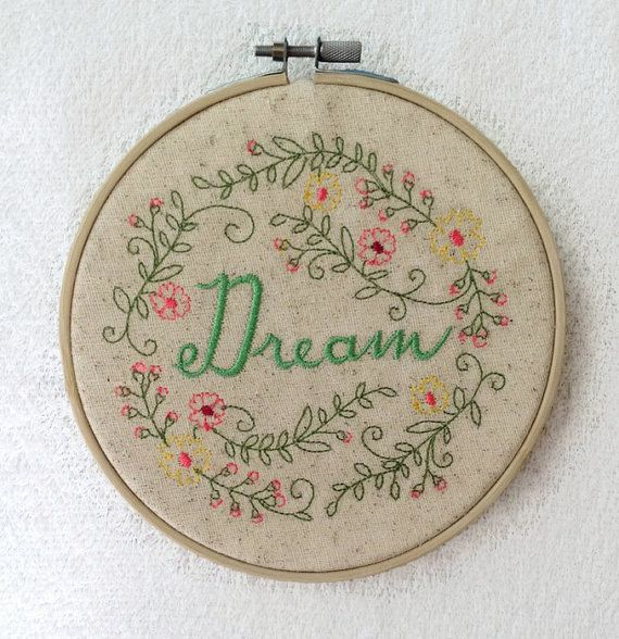 Dream Embroidered Hoop Art  Dream Wall Art  by TwistedStitches13