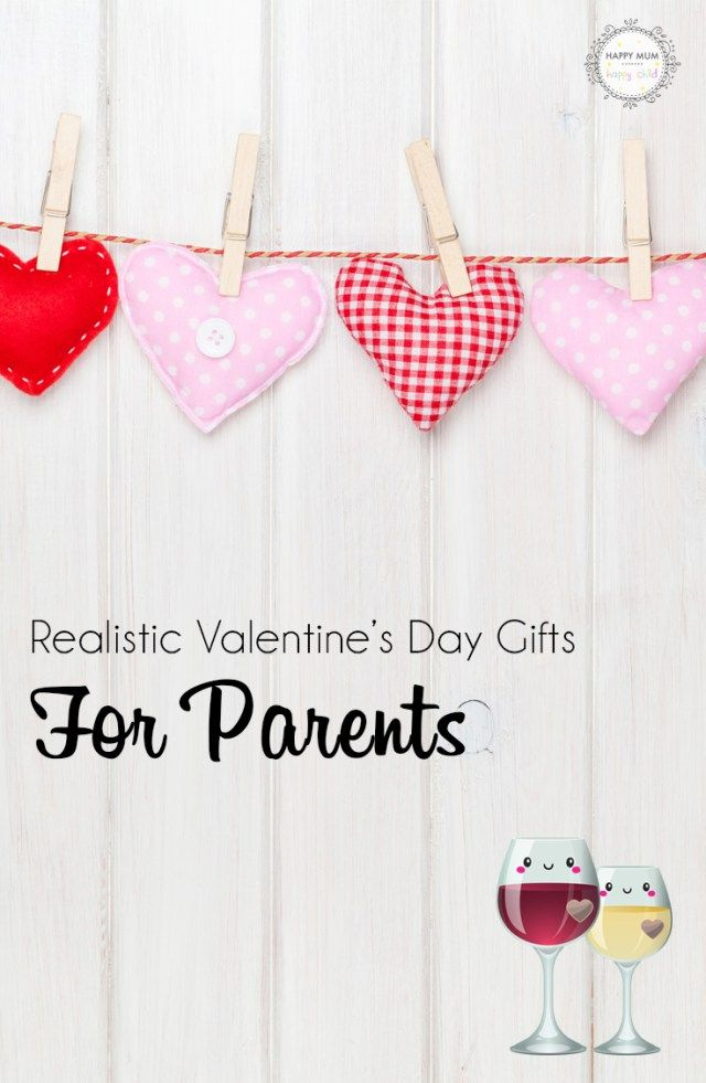 Realistic Valentine's Day Gifts For Parents