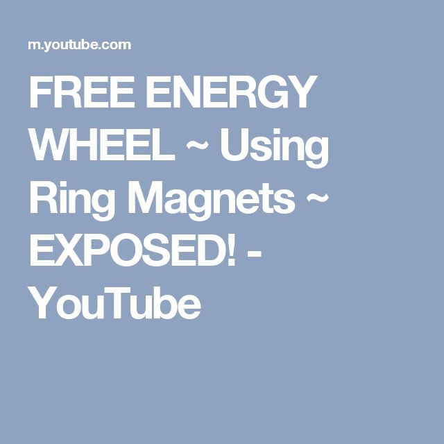 FREE ENERGY WHEEL ~ Using Ring Magnets ~ EXPOSED! - YouTube