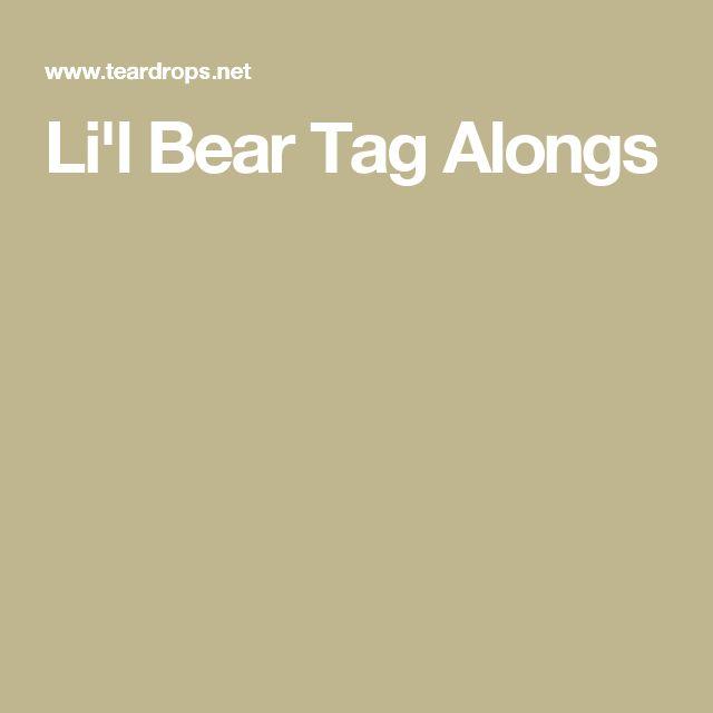 Li'l Bear Tag Alongs