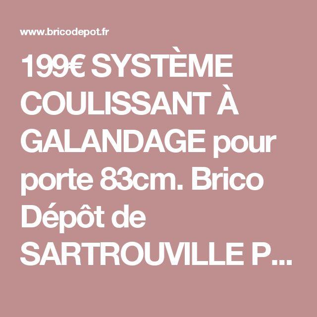 1000 id es propos de porte coulissante brico depot sur - Systeme de porte coulissante pas cher ...