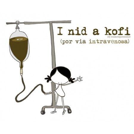 """Lámina """"I nid a Kofi intravenoso"""""""