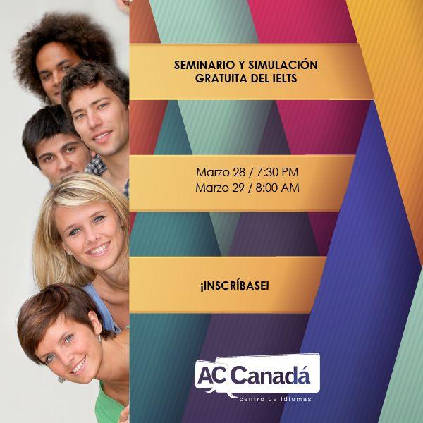 Prepárese ya con el seminario y simulación gratuita del IELTS!  Próximas fechas: Viernes 28 de marzo a las 7:30 PM Sábado 29 de marzo a las 8:00 AM  Lugar: Calle 121 #6-46 Oficina 119 Bogotá, Colombia  Inscripción: http://190.144.31.94/acsolutions/jobs/publicregistro/RFloRzkzYjBxeUpmSXhmczJndVZvVXViV3d2bmlSMkcwRmdhQzltYXNkYXNkaQ==:7685934234309657453542496749683645/Y2FtcGFpbg==:15/a2V5Zm9ybQ==:RFloRzkzYjBxeUpmSXhmczJndVZvVXViV3d2bmlSMkcwRmdhQzltYXNkYXNkaQ==