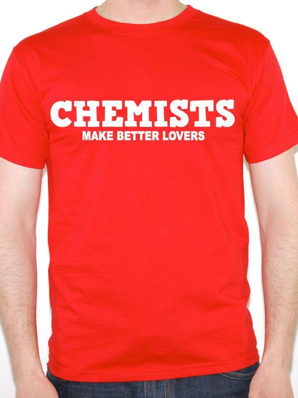 T Shirt Design Online O-Neck Short Chemists Make Better Lovers Novelty Pharmaceutical Graphic T Shirts For Men