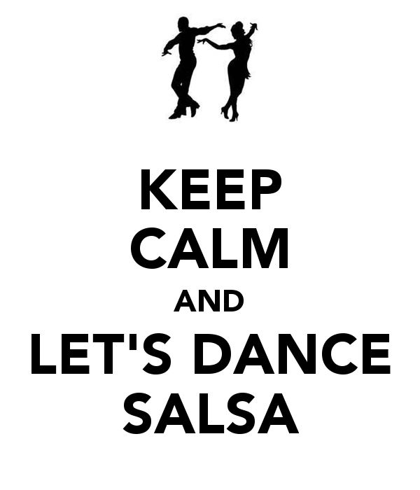 Like old times... keep calm and let's dance SALSA!!! =) <3