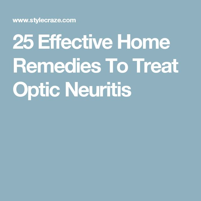 25 Effective Home Remedies To Treat Optic Neuritis